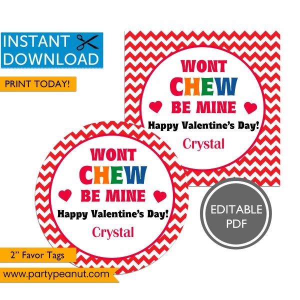 Wont CHEW Be Mine Valentines Day Favor Tags